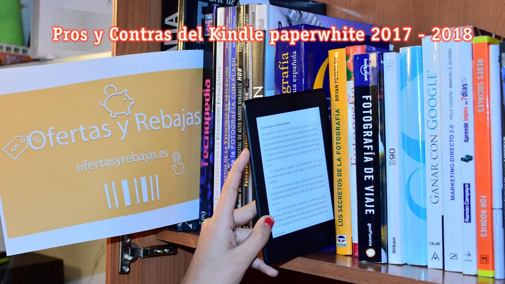 Kindle paperwhite pros y contras 2017 2018 experiencia for Hormigon impreso pros y contras
