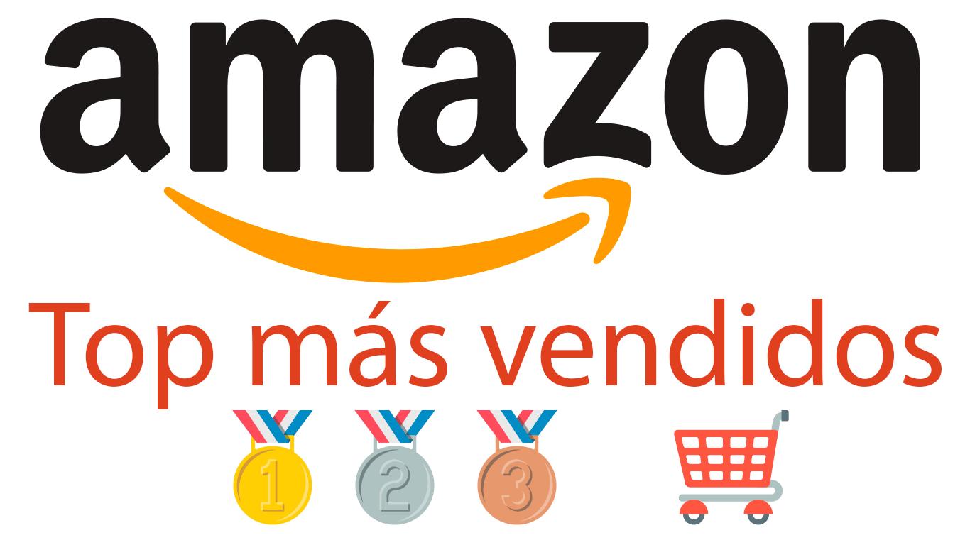 Top productos más vendidos en Amazon | Solo las mejores