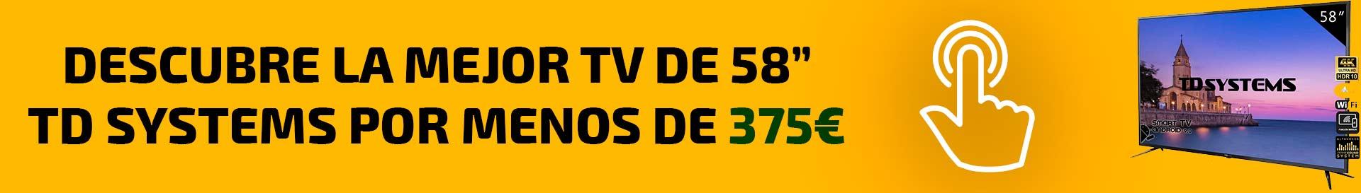 Mejor TV TD SYSTEMS DE 58 PULGADAS