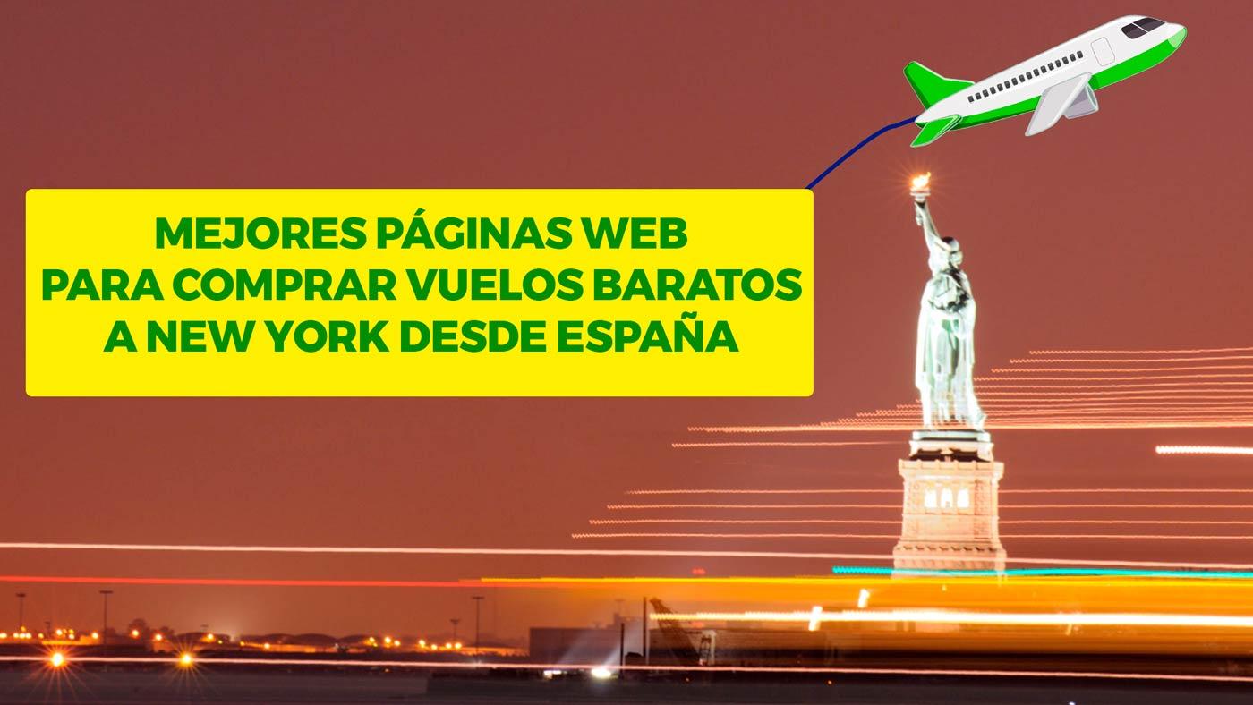 Mejores páginas Web Para Comprar Vuelos Baratos a New York